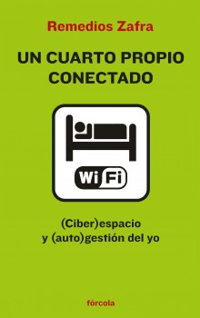 Un cuarto propio conectado. (Ciber)espacio y (auto)gestión del