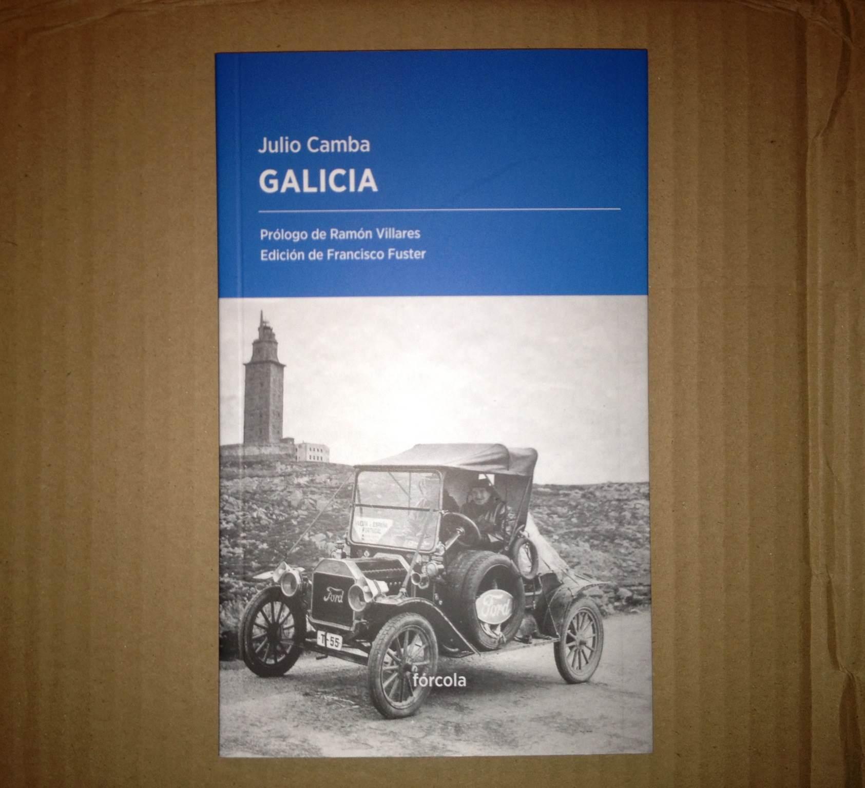 Galicia, Julio Camba (Fórcola, 2015)