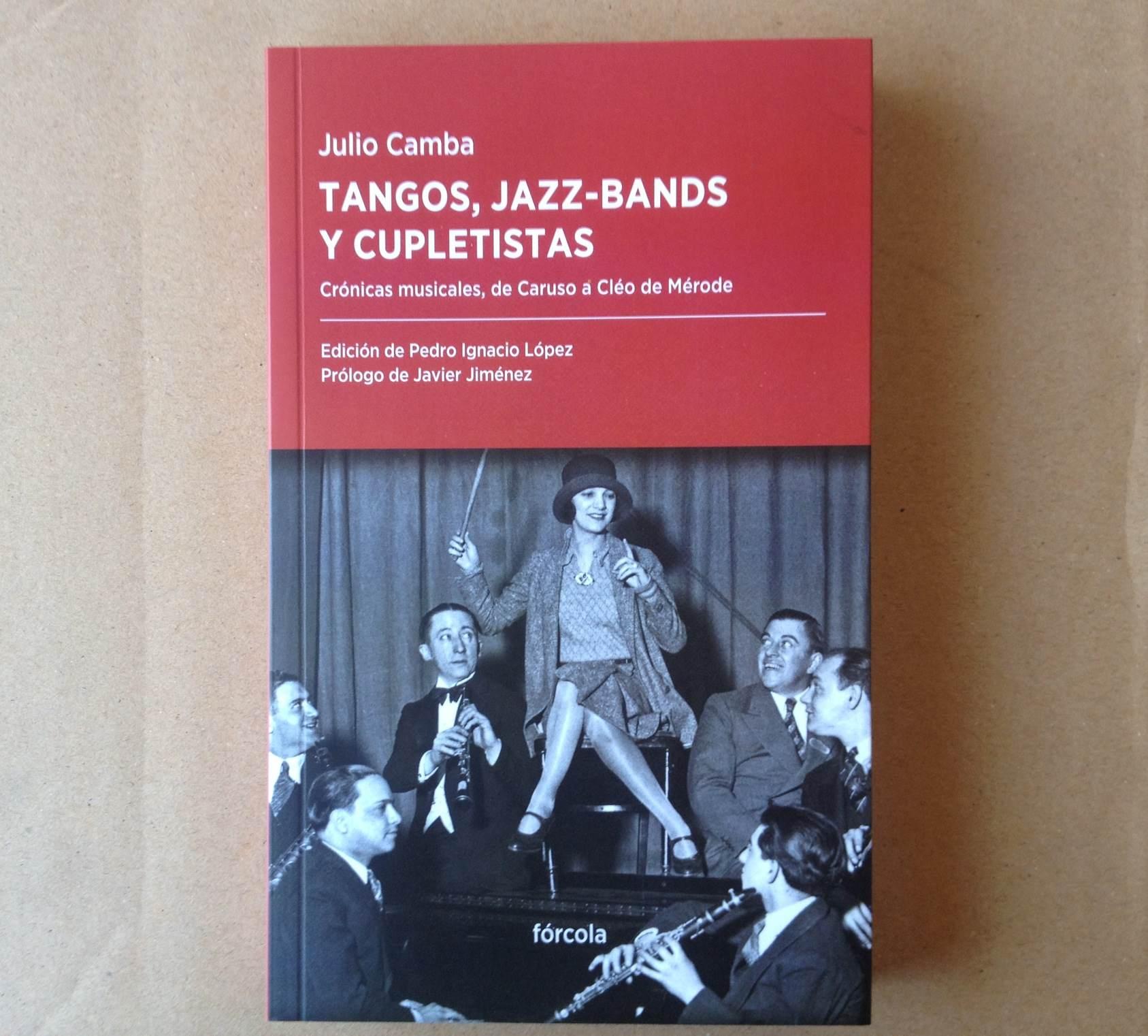 Tangos, jazz-bands y cupletistas