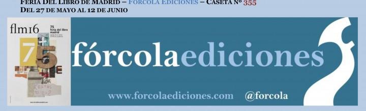 Fórcola en la Feria del Libro de Madrid 2016