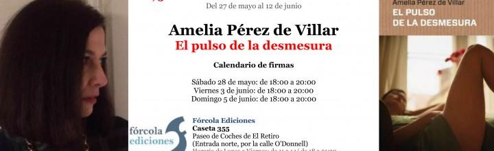 Firmas de Amelia Pérez de Villar en la Feria del Libro de Madrid #FLM16