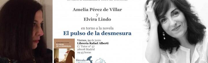 Encuentro de escritoras: Elvira Lindo y Amelia Pérez de Villar