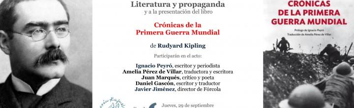 Literatura y propaganda. Presentación de las crónicas de Rudyard Kipling