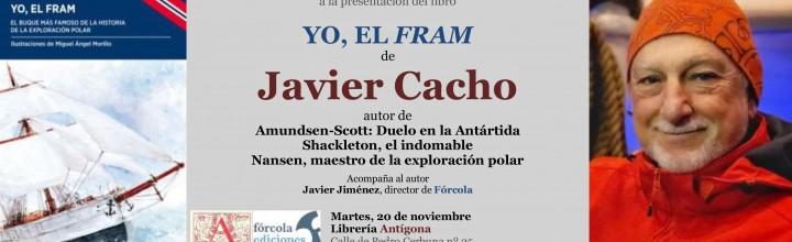 Javier Cacho presenta Yo, el Fram en Zaragoza