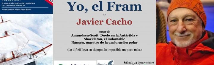 Javier Cacho presenta Yo, el Fram en Granada