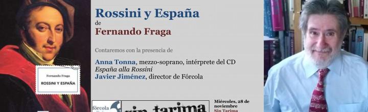 Fernando Fraga y Anna Tonna presentan Rossini y España