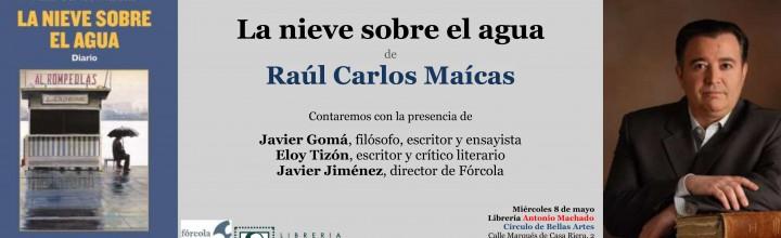 Presentación de Raúl Carlos Maícas en Madrid
