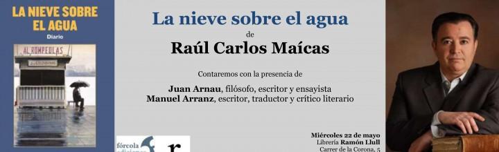 Presentación de Raúl Carlos en Valencia
