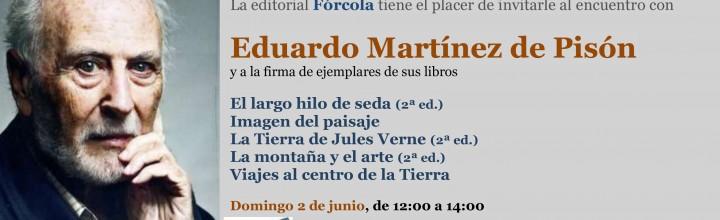 Eduardo Martínez de Pisón firma en la #FLM19 (caseta 308)