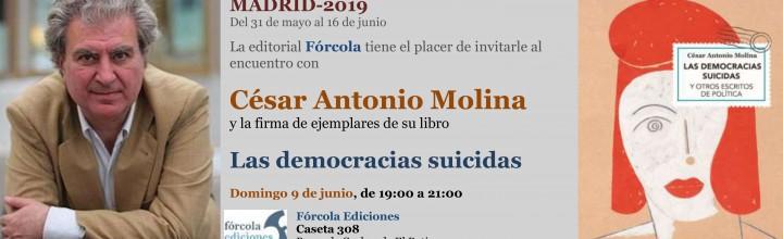 César Antonio Molina firma en la #FLM19 (caseta 308)