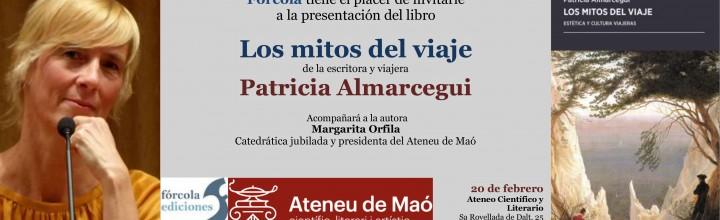Patricia Almarcegui presenta Mitos del viaje en Mahón