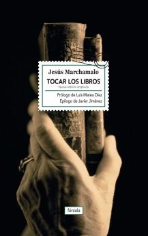 Tocar los libros (Nueva edición ampliada)
